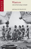 Gerald Hanley - Warriors: Life and Death Among the Somalis - 9780907871835 - V9780907871835