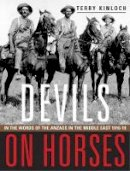 Kinloch, Terry - Devils on Horses: In the words of the Anzacs in the Middle East 191618 - 9780908988945 - V9780908988945