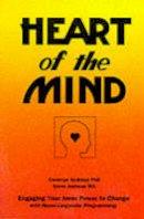 Andreas, Steve; Andreas, Connirae - Heart of the Mind - 9780911226317 - V9780911226317