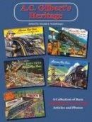 Donald Heimburger - A.C. Gilbert's Heritage - 9780911581010 - V9780911581010