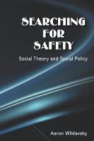 Wildavsky, Aaron - Searching for Safety [Social Philosophy & Policy Center] - 9780912051185 - V9780912051185