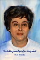 Nada-Yolanda - Autobiography of a Prophet - 9780912322643 - V9780912322643