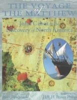 Firstbrook, P. L. - The Voyage of the Matthew: John Cabot and the Discovery of America - 9780912333229 - KEX0254547
