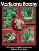Clarke, R. - Marijuana Botany - 9780914171782 - V9780914171782
