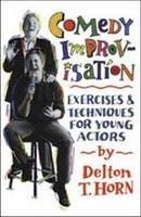 Horn, Delton T. - Comedy Improvisation - 9780916260699 - V9780916260699