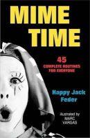 Feder, Happy Jack - Mime Time - 9780916260736 - V9780916260736