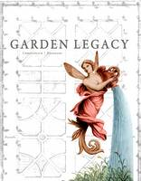 Mary Louise Mossy Christovich, Roulhac Bunkley Toledano, with a foreward by S. Frederick Starr - Garden Legacy - 9780917860720 - V9780917860720