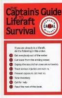 Cargal, Michael - The Captains' Guide to Liferaft Survival - 9780924486005 - V9780924486005