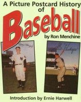 Menchine, Ron - A Picture Postcard History of Baseball - 9780930256210 - KEX0228686