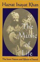 Khan, Hazrat Inayat - The Music of Life - 9780930872380 - V9780930872380