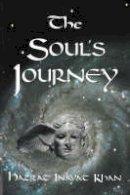 Khan, Hazrat Inayat - The Soul's Journey - 9780930872533 - V9780930872533