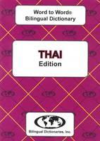 Sesma, C. - English-Thai & Thai-English Word-to-word Bilingual Dictionary: Suitable for Exams (Thai and English Edition) - 9780933146358 - V9780933146358