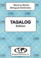 Sesma, C. - English-Tagalog & Tagalog-English Word-to-word Dictionary: Suitable for Exams (Tagalog and English Edition) - 9780933146372 - V9780933146372