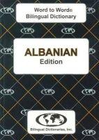 Sesma, C., Limani, S. - English-Albanian & Albanian-English Word-to-word Dictionary: Suitable for Exams (Albanian and English Edition) - 9780933146495 - V9780933146495
