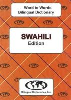 Sesma, C., Christin, A. - English-Swahili & Swahili-English Word-to-word Dictionary: Suitable for Exams (Swahili and English Edition) - 9780933146556 - V9780933146556