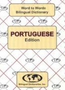 Sesma, C., Santos, S. - English-Portuguese & Portuguese-English Word-to-word Dictionary: Suitable for Exams (Portuguese and English Edition) - 9780933146945 - V9780933146945