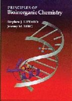 Stephen J. Lippard, Jeremy M. Berg - Principles of Bioinorganic Chemistry - 9780935702736 - V9780935702736