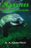 O'Keefe, Timothy - Manatees: Our Vanishing Mermaids - 9780936513430 - KLJ0006304