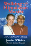 Justin O'Brien - Walking with a Himalayan Master: An American's Odyssey - 9780936663371 - V9780936663371