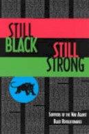 Dhoruba Bin Wahad, Assata Shakur, Mumia Abu-Jamal - Still Black, Still Strong - 9780936756745 - V9780936756745