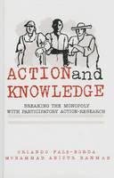 Fals-Borda, Orlando; Rahman, Mohammad Anisur - Action and Knowledge - 9780945257578 - V9780945257578