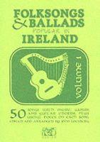 - Folk Songs and Ballads Popular in Ireland: v. 1 - 9780946005000 - KAK0013006