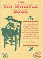 Maguire, Tom - The Tin Whistle Book: Book Only Edition (Penny & Tin Whistle) - 9780946005253 - KSG0001949