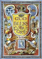 Yeates, Christopher - God Bless the Queen: Queen Elizabeth (British Values) - 9780946095742 - V9780946095742