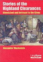 Mackenzie, Alexander - Stories of the Highland Clearances - 9780946264681 - V9780946264681