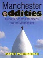 Warrender, Keith - Manchester Oddities - 9780946361434 - V9780946361434