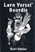 Dobson, Scott - Larn Yersel' Geordie - 9780946928019 - V9780946928019