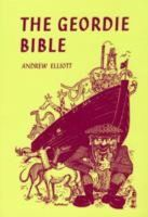Andrew Elliott - Geordie Bible (A Frank Graham Book) - 9780946928064 - V9780946928064