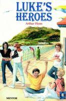 Flynn, Arthur - Luke's Heroes - 9780947548940 - KLJ0000474