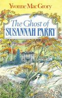 Yvonne MacGrory - The Ghost of Susannah Parry - 9780947962906 - KLN0014330