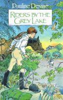 Pauline Devine - Riders by the Grey Lake - 9780947962999 - KRF0009795
