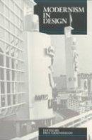 - Modernism in Design (Reaktion Books - Critical Views) - 9780948462115 - V9780948462115