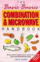 Bowen, Carol - The Basic Basics Combination and Microwave Handbook - 9780948817465 - KEX0246396
