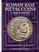 Plant, Richard J. - Roman Base Metal Coins - 9780948964480 - V9780948964480