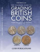 Allen, Derek Francis - The Standard Guide to Grading British Coins: Modern Milled British Pre-Decimal Issues (1797 to 1970) - 9780948964565 - V9780948964565