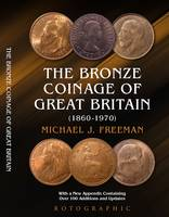 Freeman, Michael J. - The Bronze Coinage of Great Britain - 9780948964848 - V9780948964848