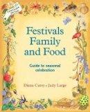 J Large D Carey - FESTIVALS FAMILY AND FOOD - 9780950706238 - V9780950706238