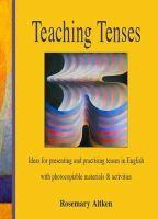 Rosemary Aitken - Teaching Tenses - 9780952280866 - V9780952280866