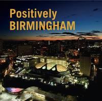 Berg, Jonathan - Positively Birmingham 2015 - 9780952317982 - V9780952317982