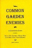 Thomson, Janet - Common Garden Enemies - 9780953001316 - V9780953001316