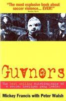 Mickey Francis, Peter Walsh1 - Guvnors - 9780953084715 - V9780953084715