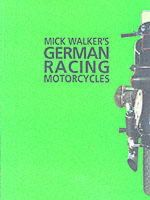 Mick Walker - Mick Walker's German Racing Motorcycles (Redline Motorcycles) - 9780953131129 - V9780953131129