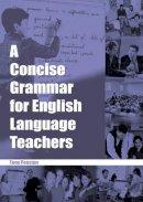 Penston, Tony - A Concise Grammar for English Language Teachers - 9780953132317 - V9780953132317