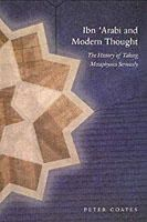 Coates, Peter - Ibn 'Arabi and Modern Thought - 9780953451371 - V9780953451371