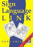 Smith, Cath - Sign Language Link (BSL) a Pocket Dictionary (3rd ed.) - 9780953506958 - V9780953506958
