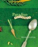 Cotter, Denis - COTTER:PARADISO SEASONS H/B (R) - 9780953535347 - V9780953535347
